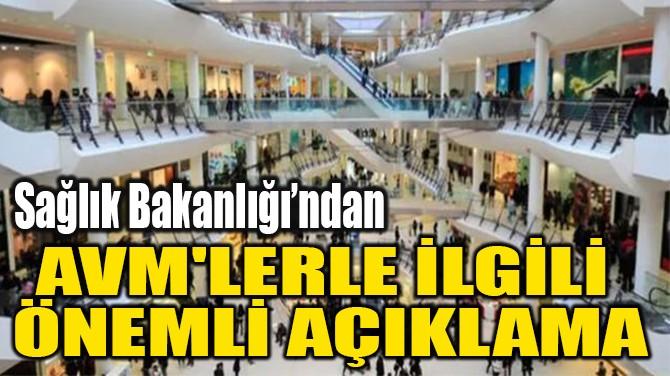 AVM'LERLE İLGİLİ  ÖNEMLİ AÇIKLAMA