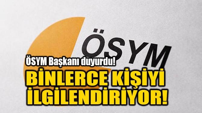 BİNLERCE KİŞİYİ İLGİLENDİRİYOR!