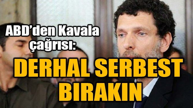DERHAL SERBEST  BIRAKIN
