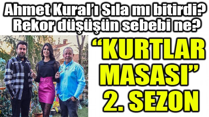 """KURTLAR MASASI"" 2. SEZON"