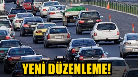SÜRÜCÜLER DİKKAT! 3 TEMMUZ'DA BAŞLIYOR!..