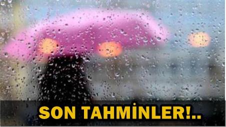YENİ HAFTA YAĞIŞLA GELİYOR!..