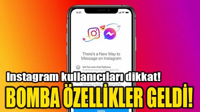 BOMBA ÖZELLİKLER GELDİ!