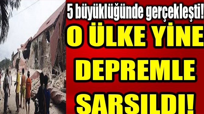 FİLİPİNLER YİNE DEPREMLE SARSILDI!