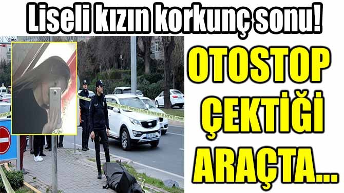 LİSELİ KIZIN KORKUNÇ SONU!