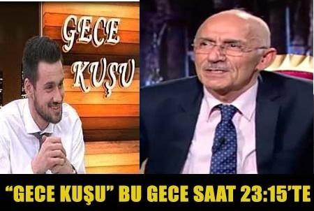 GECE KUŞU'NA BU GECE DR. ARİF ARSLAN GELİYOR!