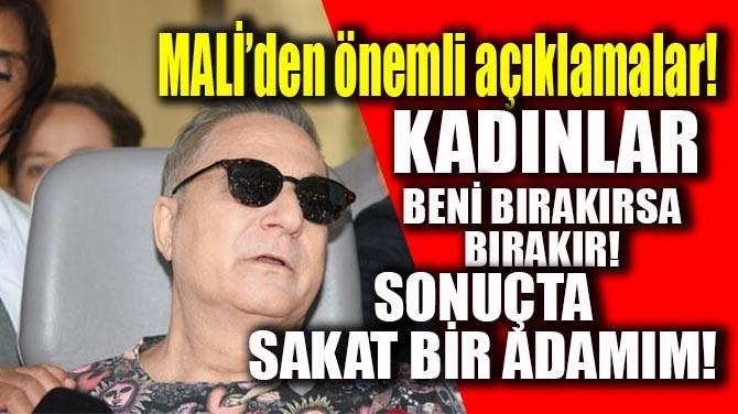 """""""KADINLAR BENİ BIRAKIRSA BIRAKIR  SONUÇTA SAKAT BİR ADAMIM!"""""""