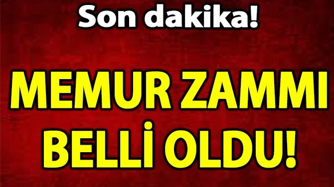 MEMUR ZAMMI BELLİ OLDU!