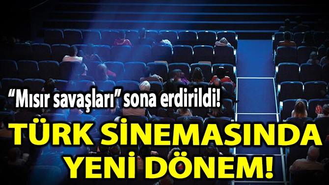 TÜRK SİNEMASINDA YENİ DÖNEM!