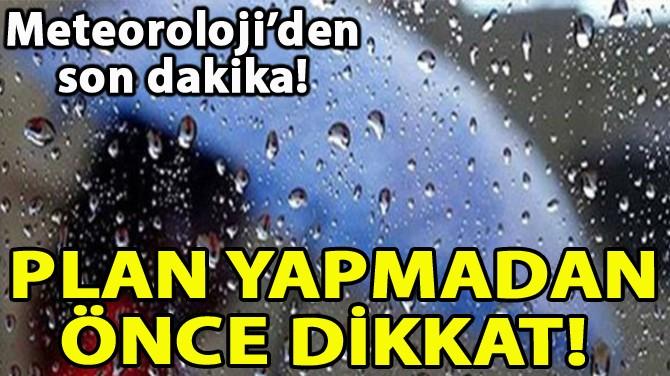 PLAN YAPMADAN ÖNCE DİKKAT!