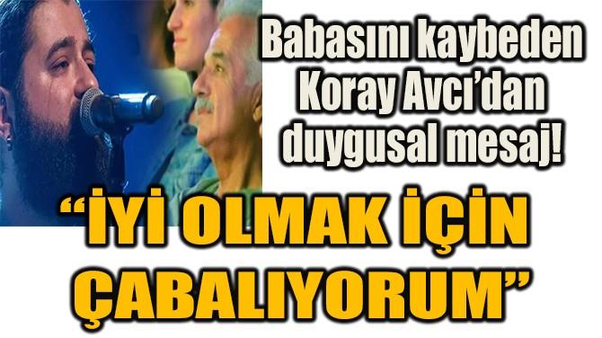 """""""İYİ OLMAK İÇİN  ÇABALIYORUM"""""""