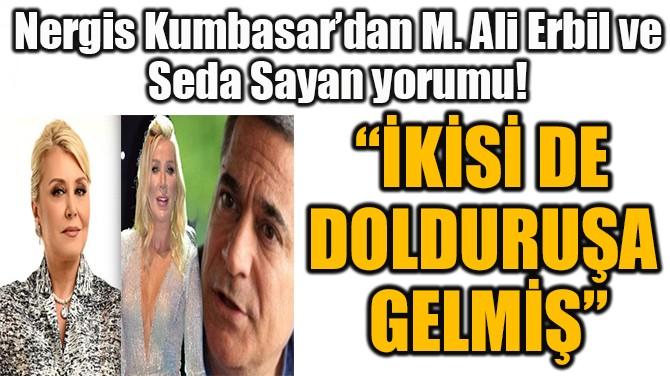 """""""İKİSİ DE DOLDURUŞA GELMİŞ"""""""