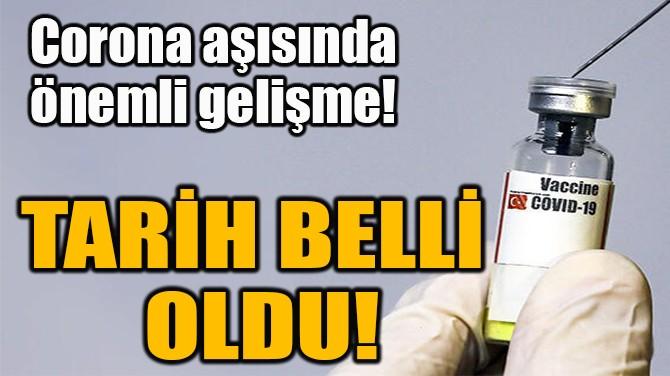 CORONA AŞISINDA  ÖNEMLİ GELİŞME!