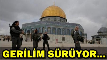 İSRAİL'DEN YENİ MESCİD-İ AKSA AÇIKLAMASI!