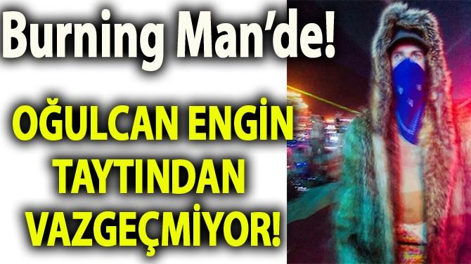 OĞULCAN ENGİN'İ TAYTI ELE VERDİ!