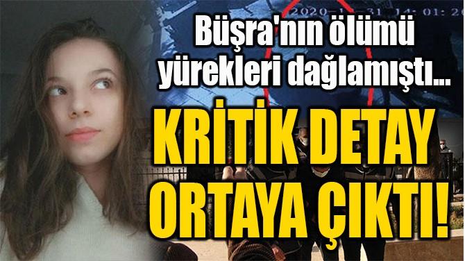 KRİTİK DETAY  ORTAYA ÇIKTI!