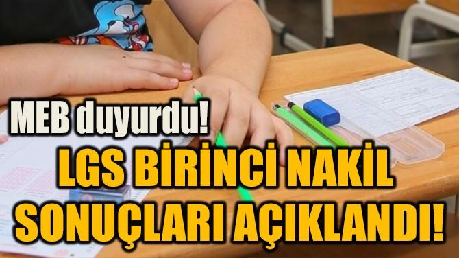 LGS BİRİNCİ NAKİL  SONUÇLARI AÇIKLANDI!