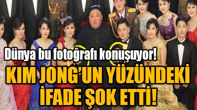 KIM JONG'UN YÜZÜNDEKİ  İFADE ŞOK ETTİ!