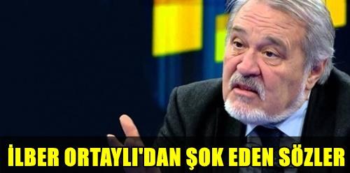 FLAŞ! ÜNLÜ TARİHÇİ İLBER ORTAYLI CANLI YAYINDA AĞZINI FENA BOZDU! ORTAY'LININ BU ANLARI İZLEYENLERİ ŞOK ETTİ!..