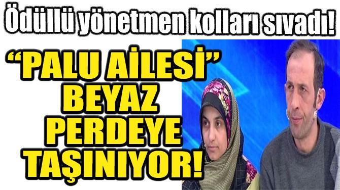PALU AİLESİ'NİN HAYATI KORKU FİLMİ OLUYOR!