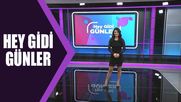 HEY GİDİ GÜNLER