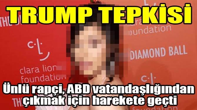 TRUMP TEPKİSİ