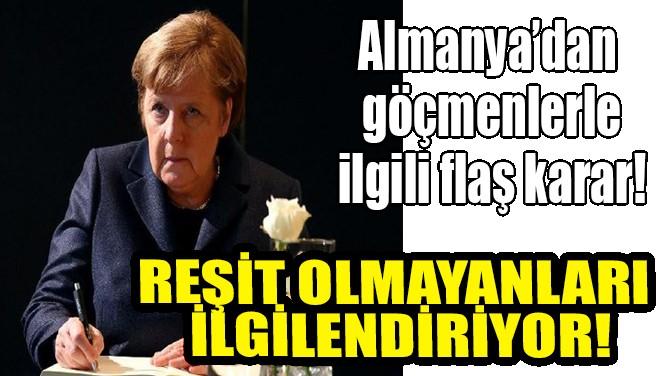 ALMANYA'DAN GÖÇMENLERLE İLGİLİ FLAŞ KARAR !