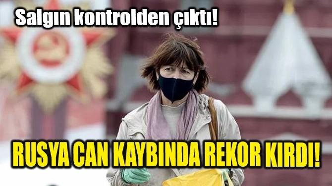 RUSYA CAN KAYBINDA REKOR KIRDI!
