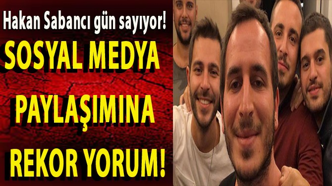 HAKAN SABANCI'YI ŞAŞIRTAN SÜRPRİZ!