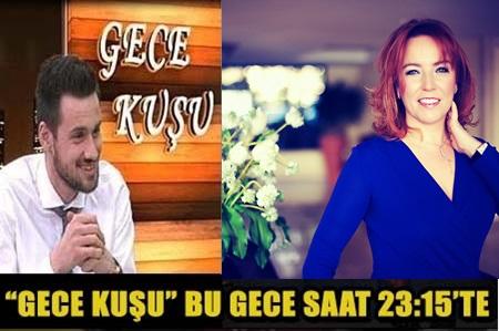 """""""GECE KUŞU""""NA BU GECE AYNUR TÜMEN GELİYOR!"""