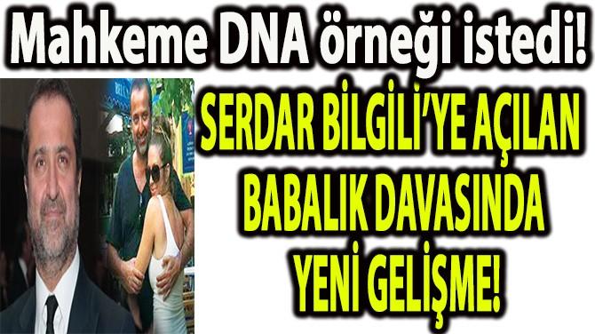 BABALIK DAVASINDA MAHKEMEDEN DNA KARARI!