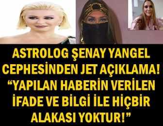"""ÜNLÜ ASTROLOG ŞENAY YANGEL, """"AYNUR KANBUR"""" HABERİNİ YALANLADI!.."""
