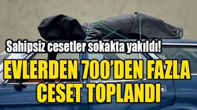 EVLERDEN 700'DEN FAZLA CESET TOPLANDI!