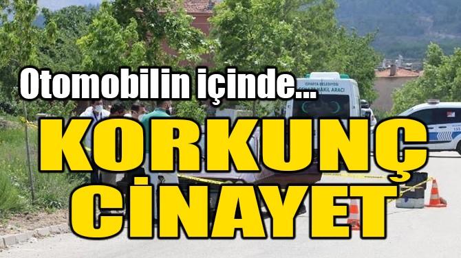 KORKUNÇ CİNAYET!