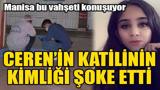 KATİL ZANLISININ KİMLİĞİ BELLİ OLDU!