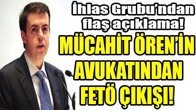 İHLAS HOLDİNG'TEN FETÖ İLE İLGİLİ FLAŞ AÇIKLAMA!