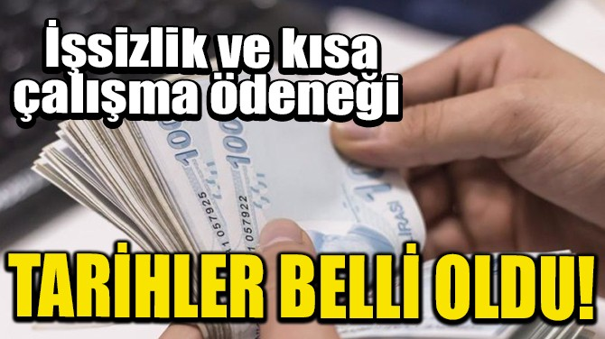 ÖDEME TARİHLERİ BELLİ OLDU