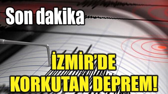 İZMİR SEFERİHİSAR'DA DEPREM