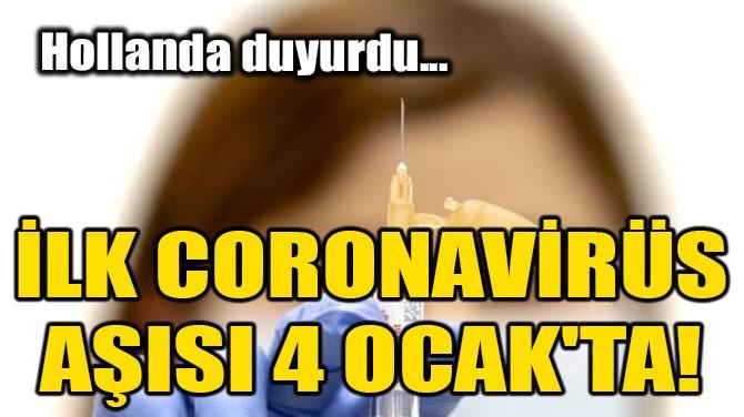 İLK CORONAVİRÜS AŞISI 4 OCAK'TA!