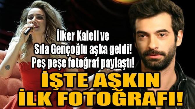 SILA VE İLKER KALELİ AŞKA GELDİ! PEŞ PEŞE FOTOĞRAF PAYLAŞTI!