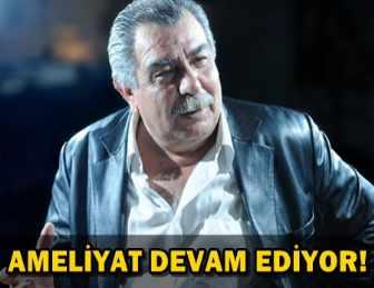 ARİF SAĞ AÇIK BEYİN AMELİYATINA ALINDI!..