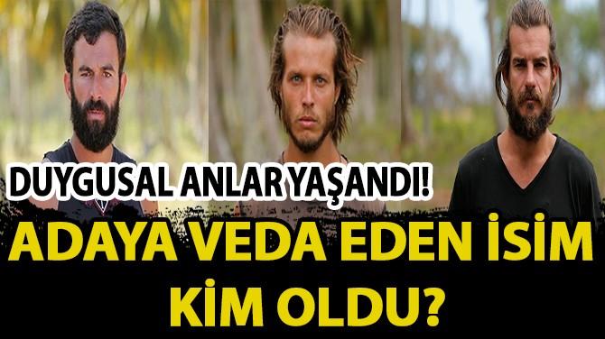 SURVİVOR'DA ADAYA VEDA EDEN İSİM BELLİ OLDU!..