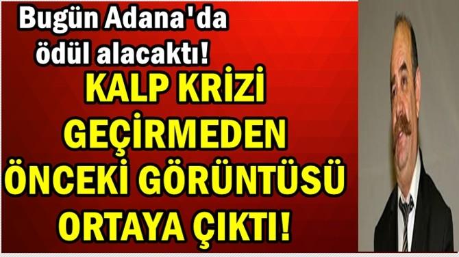 KALP KRİZİ GEÇİRMEDEN ÖNCEKİ GÖRÜNTÜLERİ ORTAYA ÇIKTI!