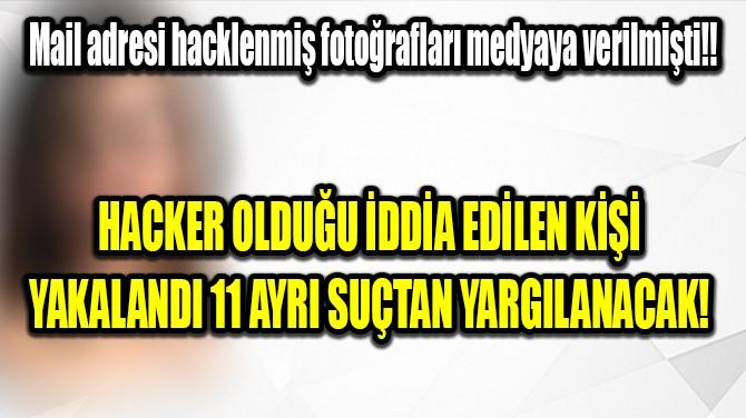 SELENA GOMEZ'İN HACKERI YAKALANDI!..