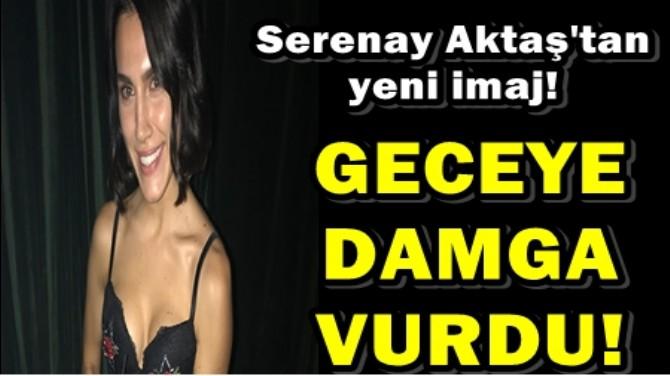 OYUNCU SERENAY AKTAŞ DEKOLTESİYLE GECEYE DAMGA VURDU!
