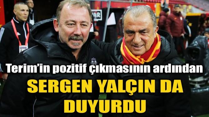 """SERGEN YALÇIN: """"HASTALIK BELİRTİSİ YOK"""""""