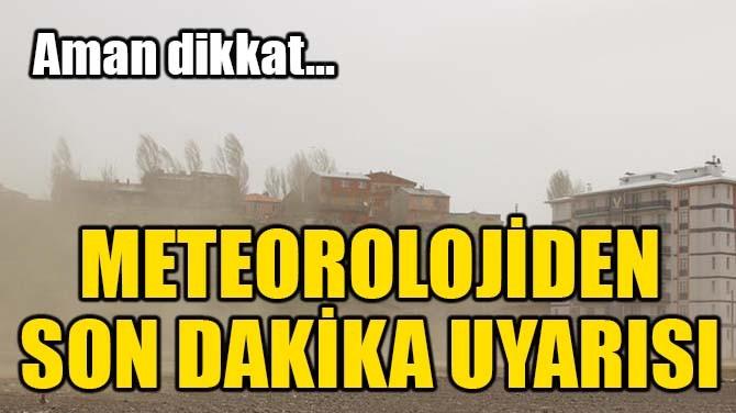 METEOROLOJİ'DEN KUVVETLİ RÜZGAR UYARISI GELDİ