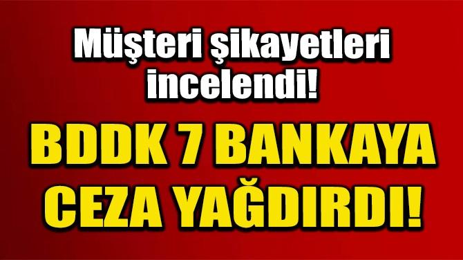 BDDK'DAN 7 BANKAYA 204 MİLYON TL İDARİ PARA CEZASI