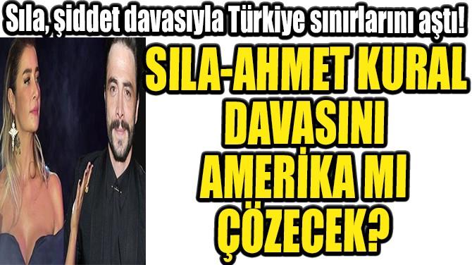 SILA, DAVASIYLA AMERİKAN GAZETESİNE KONU OLDU!