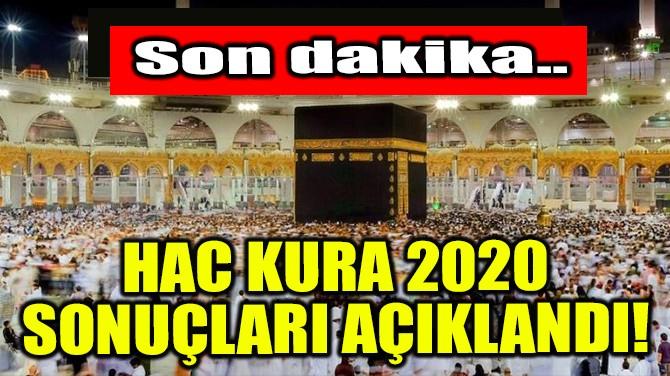 HAC KURA 2020 SONUÇLARI AÇIKLANDI! SORGULAMA EKRANI